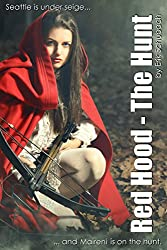 Red Hood: The Hunt (Urban Fairytales Book 1) (English Edition)