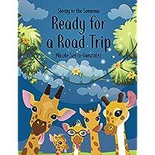 Sleepy in the Savanna: Ready for a Road Trip! (English Edition)