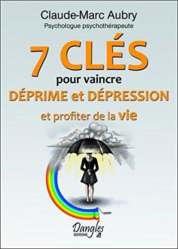 7 cls pour vaincre dprime et dpression