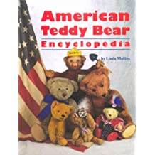American Teddy Bear Encyclopedia