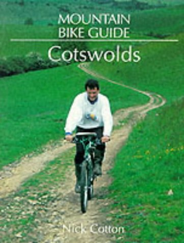 Cotswolds (Mountain Bike Guide) por Nick Cotton