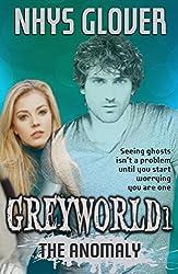 Greyworld 1: The Anomaly (English Edition)