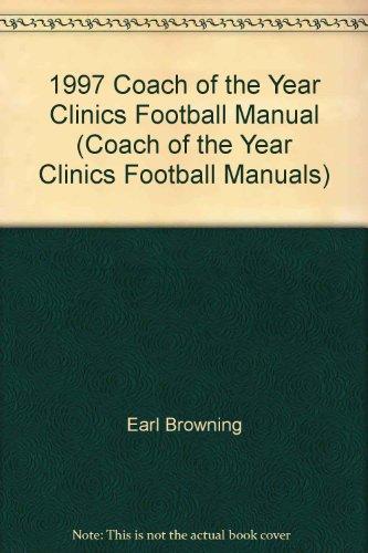 1997 Coach of the Year Clinics Football Manual (Coach of the Year Clinics Football Manuals)
