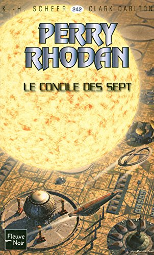 Le Concile des Sept - Perry Rhodan par Clark DARLTON