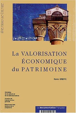 La valorisation économique du patrimoine par Xavier Greffe