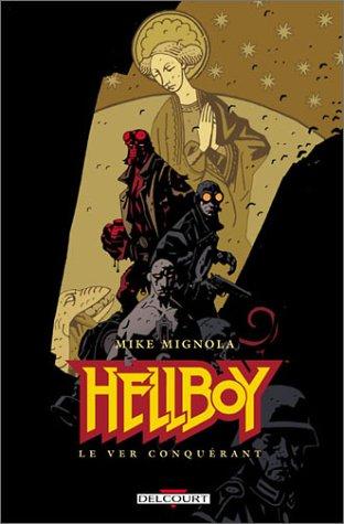 Hellboy, tome 6 : Le ver conquérant par Mike Mignola