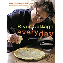 River Cottage Every Day by Hugh Fearnley-Whittingstall (2012-02-01)