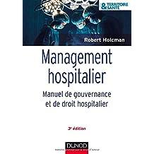 Management hospitalier - 3e éd. - Manuel de gouvernance et de droit hospitalier