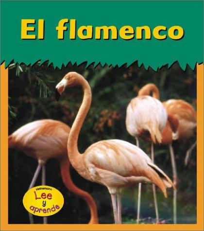 El flamenco / Flamingo (Animales del zoologico) por Patricia Whitehouse