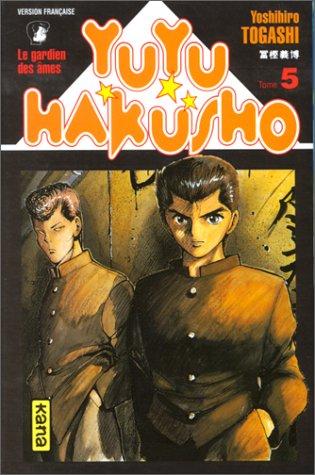 Yuyu Hakusho : Le Gardien des âmes, tome 5