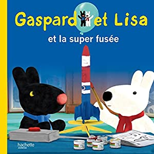 "Afficher ""Gaspard et Lisa n° 2 Gaspard et Lisa et la super fusée"""