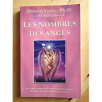 Les nombres des anges - Les anges expliquent la signification des nombres 111, 444 et d'autres nombres dans votre vie