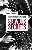 Image de Histoire mondiale des services secrets