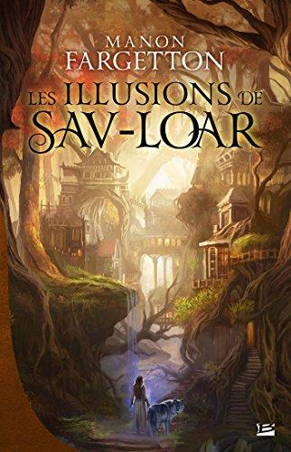 Ombre - Tome 2 - Les Illusions de Sav-Loar - Manon Fargetton
