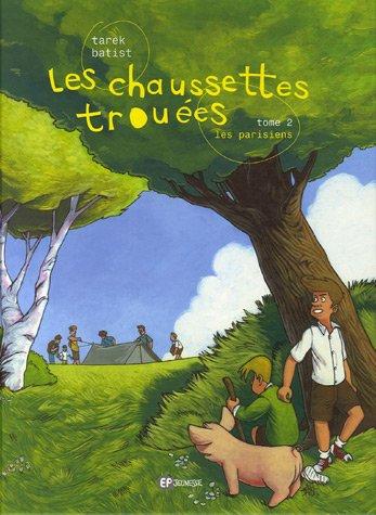 Les chaussettes trouées, Tome 2 : Les Parisiens