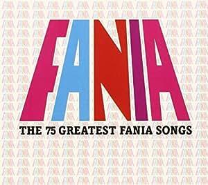 Fania-the 75 Greatest Fania Songs