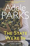 The No. 1 Kindle Bestseller, THE STATE WE'RE IN, is the stunning, emotionally powerful novel from Sunday Times bestselling author Adele Parks.      What are the odds that the stranger sitting next to you on a plane is destined to change your ...