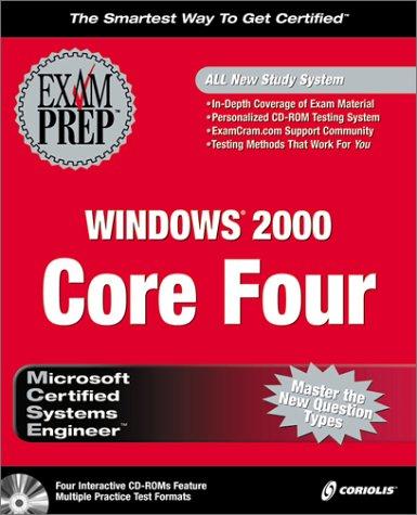 MCSE Windows 2000 Core Four Exam Prep Pack por Ed Tittel
