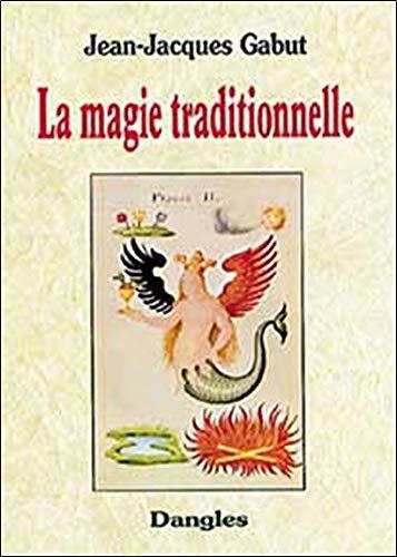 La Magie traditionnelle par Jean-Jacques Gabut