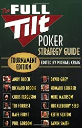The Full Tilt Poker Strategy Guide: Tournament Edition by Andy Bloch (2007-06-01)