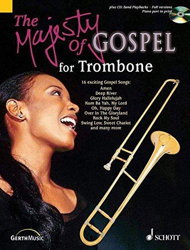 The Majesty of Gospel: 16 beliebte Gospelsongs. Posaune; Klavier ad libitum. Ausgabe mit CD.