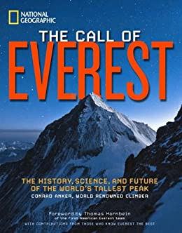 The Call of Everest: The History, Science, and Future of the ...