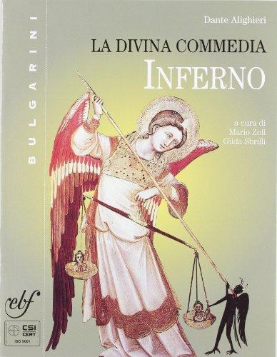 La Divina Commedia. Per le Scuole superiori: 1