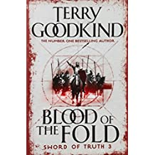 Blood of The Fold: Book 3 The Sword of Truth (GOLLANCZ S.F.)
