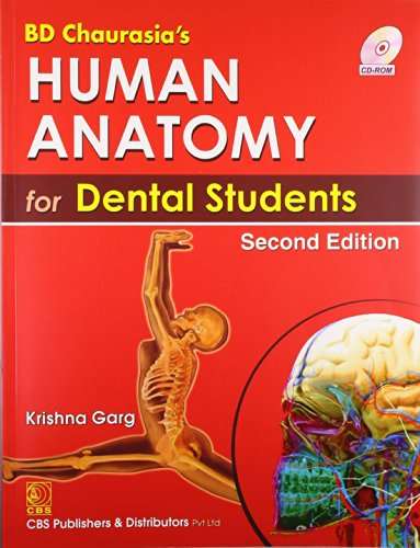 BD Chaurasia's Human Anatomy for Dental Students with CD