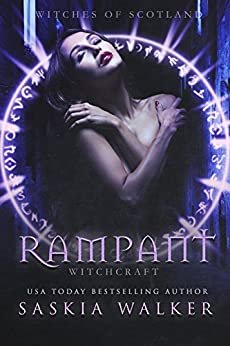 Rampant: Witchcraft (Witches of Scotland Book 4) by [Walker, Saskia]