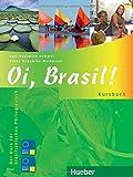 Oi, Brasil!: Der Kurs für brasilianisches Portugiesisch / Kursbuch