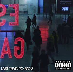 Last Train To Paris - Edition collector (2 titres inédits)
