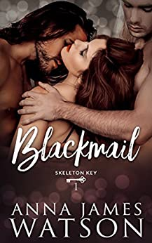 Blackmail (Skeleton Key Book 1) by [Watson, Anna James]