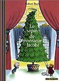 Le sapin de monsieur Jacobi / Robert Barry | BARRY, Robert. Auteur