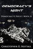 Democracy's Might (Democracy's Right Book 2)