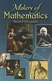 Makers of Mathematics (Dover Books on Mathematics)