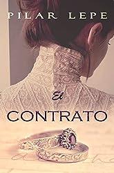 El Contrato: Romance Histórico