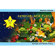 Asterisk and Puppy (Children's books Book 1) (English Edition)