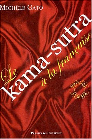 Le Kama-Sutra à la française, volume 1 : Spécial femmes