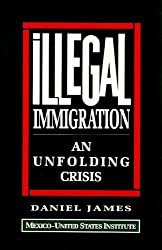 Illegal Immigration: An Unfolding Crisis