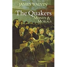 The Quakers: Money and Morals