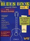 Blues Book Acoustic, volume 1 - Les racines et les pionniers