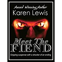MEET THE FIEND: Gripping suspense with a shocker of an ending (English Edition)