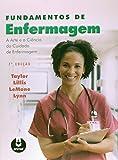 Fundamentos de Enfermagem. A Arte e a Ciência do Cuidado de Enfermagem (Em Portuguese do Brasil)