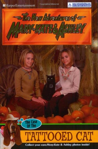 The Case of the Tattooed Cat (New Adventures of Mary-Kate and Ashley)