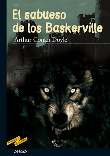 El sabueso de los Baskerville (Clásicos - Tus Libros-Selección nº 40)