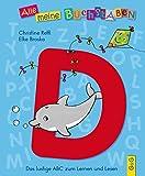 Alle meine Buchstaben - D: Das lustige ABC zum Lernen und Lesen (Alle meine Buchstaben / Das Alphabet in 24 attraktive Bände verpackt: So bekommt ... für Vorschulkinder und Schulanfänger)