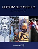 Nuthin' But Mech 3: Sketches and Renderings