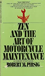 Zen and the Art of Motorcycle Maintenance by Robert M. Pirsig (1975-05-03)