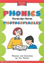 Phonics Term By Term Photocopiables (Scholastic Literacy Skills)